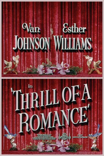 Thrill of a Romance Esther Williams and Van Johnson title