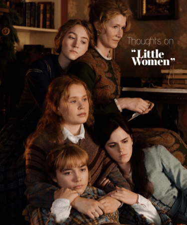 THOUGHTS ABOUT ❝LITTLE WOMEN❞ BY GRETA GERWIG