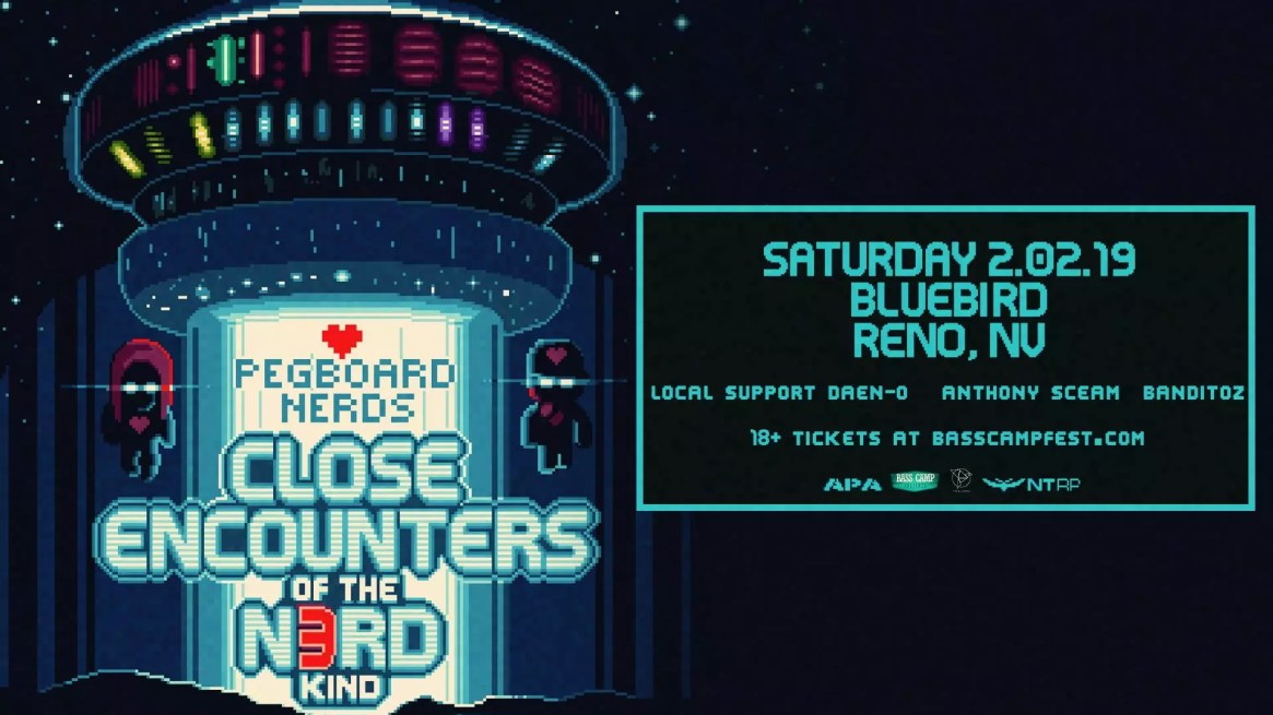 Bass Camp Presents Pegboard Nerds Close Encounters Of The Nerd Kind Tour 1