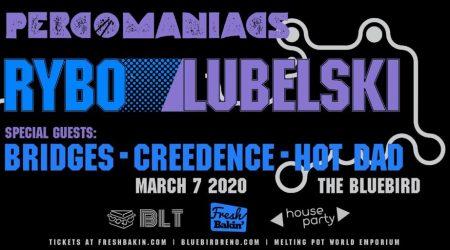 Percomaniacs Tour ft RYBO & Lubelski at The Bluebird