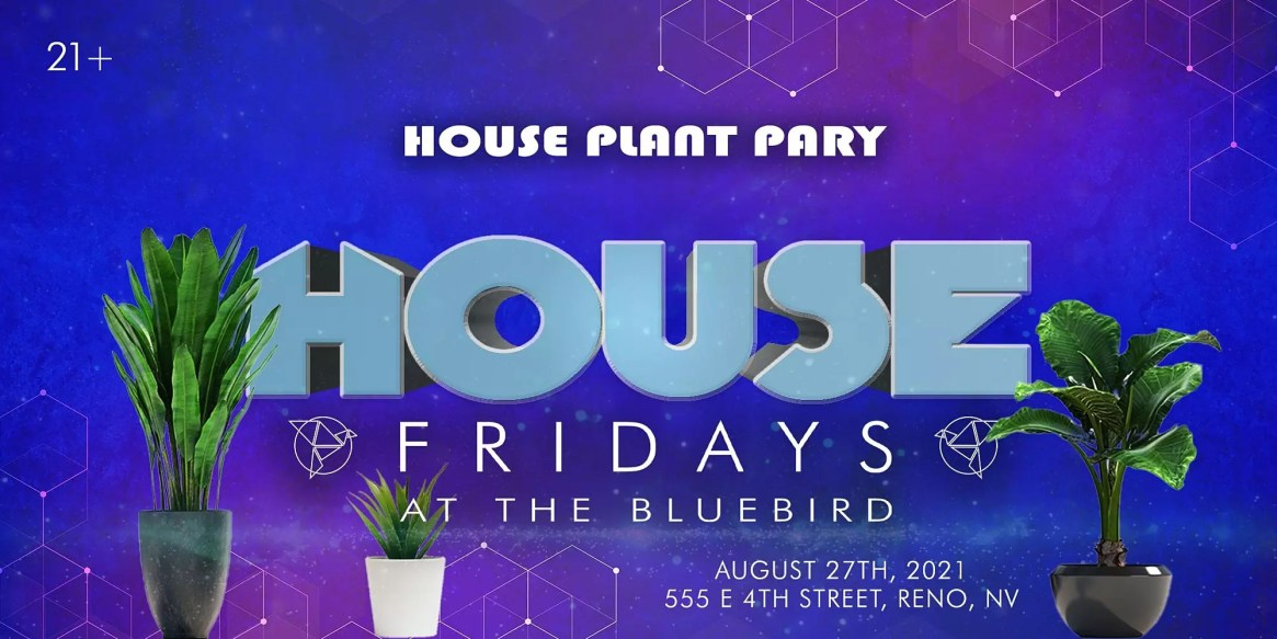 House Plant Party! Presented by The Bluebird Reno!