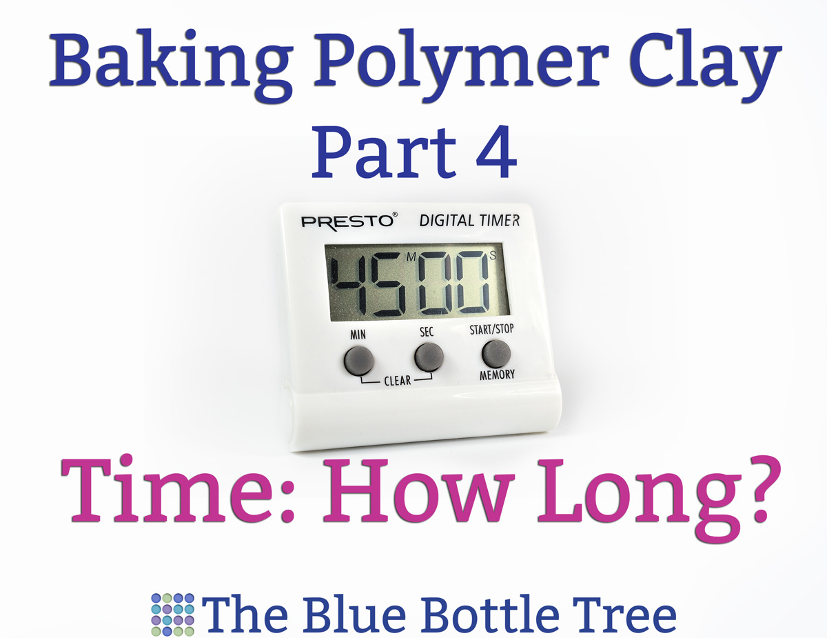 How Long to Bake Polymer Clay?