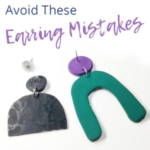 Avoid these polymer clay earring mistak