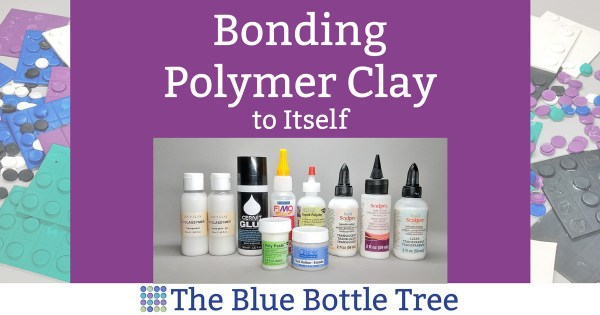 bonding polymer clay to itself using bakeable glues
