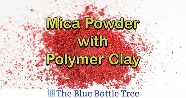 mica powder with polymer clay