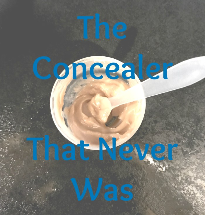 Concealer that never was