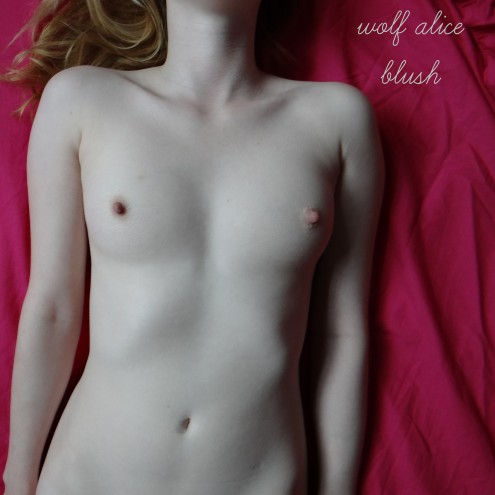Wolf Alice - Blush EP