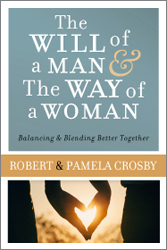 The Will of a Man & The Way of a Woman