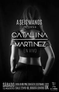 Catalina Martínez y Los Señores @ A Seis Manos   Bogotá   Cundinamarca   Colombia