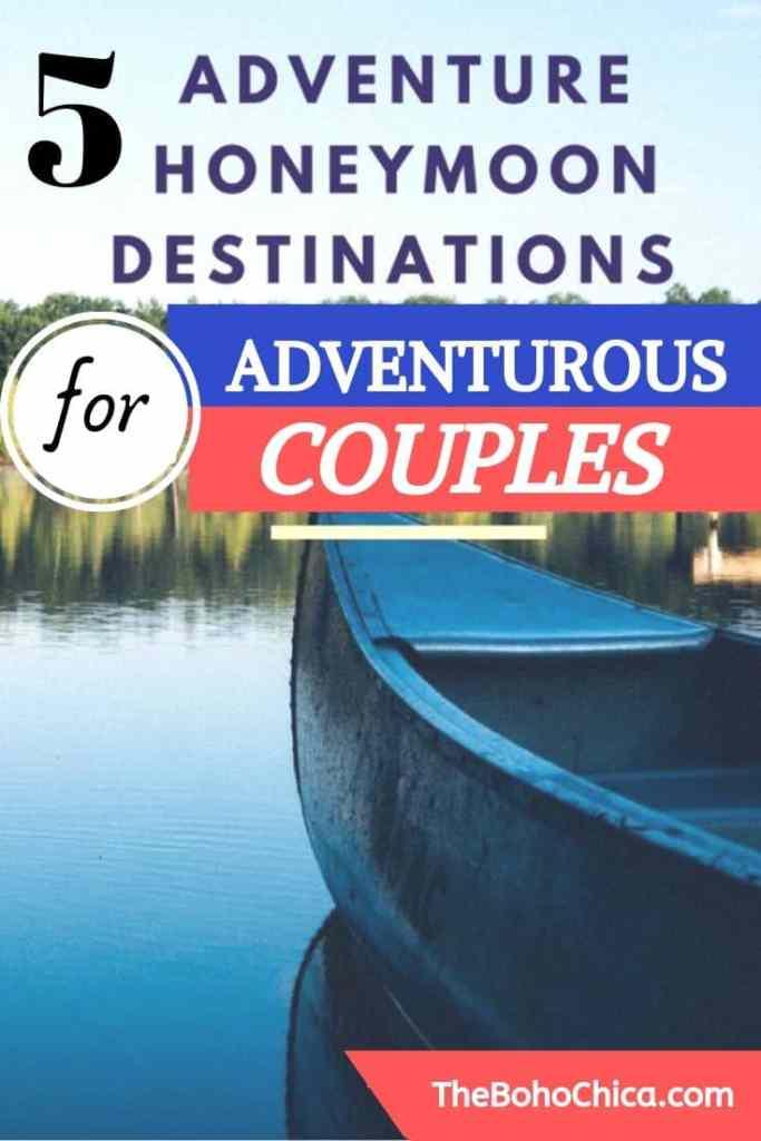 5 Cool Adventure honeymoon destinations for thrill-seeking couples. #adventure #honeymoon #adventurehoneymoon #adventurecouples