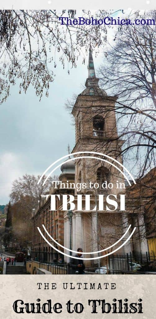 Things to do in Tbilisi: The Ultimate Guide to Tbilisi