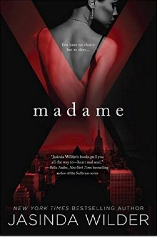Blog Tour Review: Madame X by Jasinda Wilder @JasindaWilder