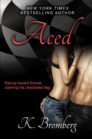Blog Tour Review: Aced by K. Bromberg @KBrombergDriven