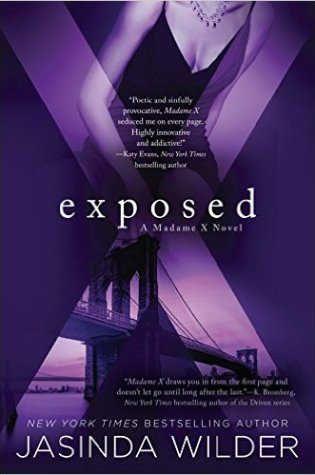 Dual Book Review: Exposed (Madame X #2) by Jasinda Wilder @ JasindaWilder