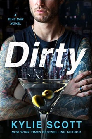 Blog Tour Dual Review with Excerpt: Dirty (Dive Bar #1) by Kylie Scott @KylieScottbooks