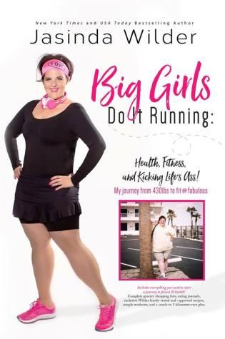 Book Review and Giveaway: Big Girls Do It Running by Jasinda Wilder @JasindaWilder