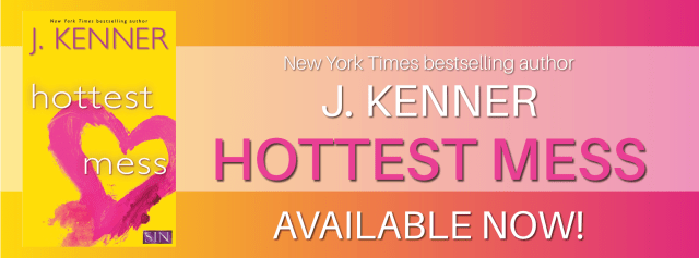 Release Day Blitz: Hottest Mess (S.I.N. #2) by J. Kenner @juliekenner