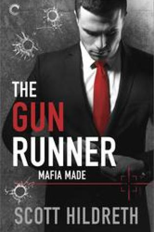 Blog Tour Review: The Gun Runner (Mafia Made #1) by Scott Hildreth @ScottDHildreth