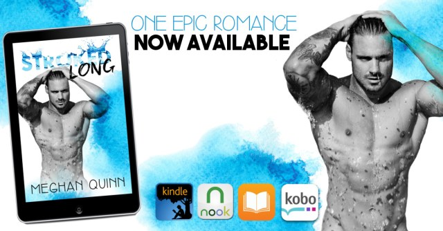 Release Day Blitz with Excerpt & Giveaway: Stroked Long (Stroked #2) by Meghan Quinn @AuthorMegQuinn