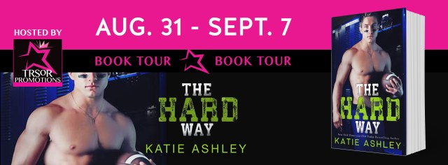 Blog Tour Review, Excerpt & Giveaway: The Hard Way by Katie Ashley @KatieAshleyLuv