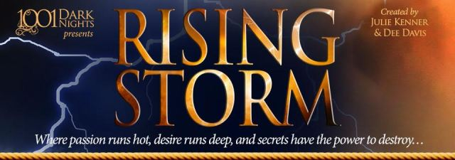Release Day Launch: Rising Storm Season Two: Episodes 1-8 by Rebecca Zanetti, Larissa Ione, Lisa Mondello, Lexi Blake, R.K. Lilley, J. Kenner, writing as Julie Kenner,  Elisabeth Naughton, Dee Davis.