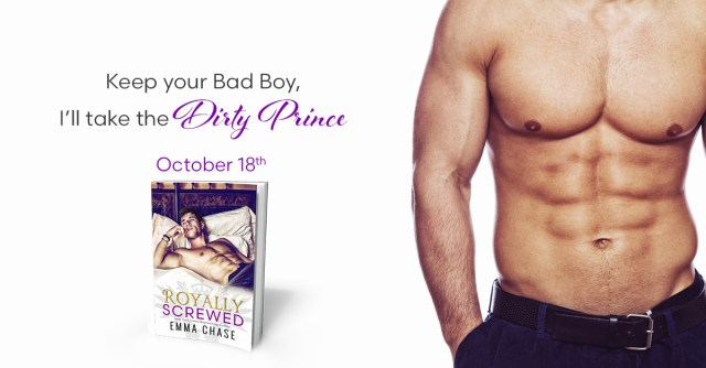 Excerpt Reveal: Royally Screwed by Emma Chase @EmmaChse