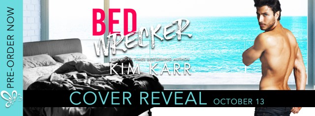 Cover Reveal: Bedwrecker by Kim Karr @authorkimkarr