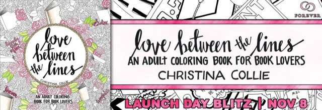 Release Day Launch with Review & Giveaway: Love Between the Lines by Christina Collie