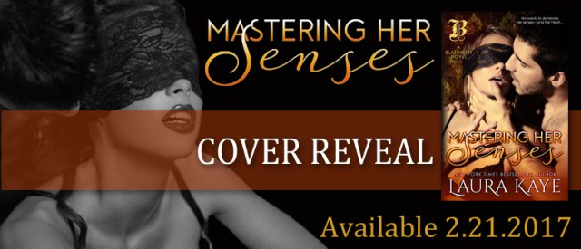 Cover Reveal: Mastering Her Senses (Blasphemy #2) by Laura Kaye @LauraKayeAuthor
