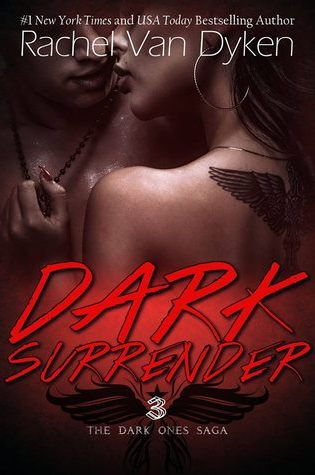 Promo Blitz: Dark Surrender (The Dark Ones Saga #3) by Rachel Van Dyken @RachVD