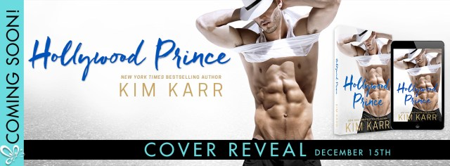 Cover Reveal: Hollywood Prince by Kim Karr @authorkimkarr