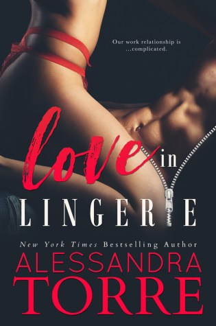 Cover Reveal: Love In Lingerie by Alessandra Torre @ReadAlessandra