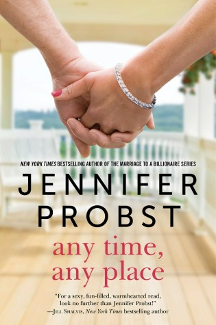 Release Day Launch: Any Time, Any Place (Billionaire Builders #2) by Jennifer Probst @JenniferProbst @InkslingerPR