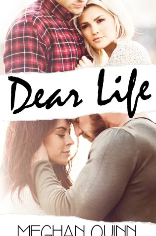 Blog Tour Review: Dear Life by Meghan Quinn @AuthorMegQuinn @wordsmithpublic