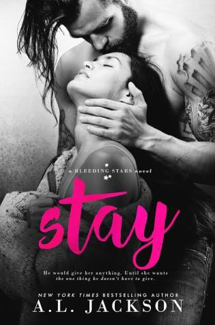 Blog Tour Review with Giveaway: Stay (Bleeding Stars #5) by A.L. Jackson @aljacksonauthor