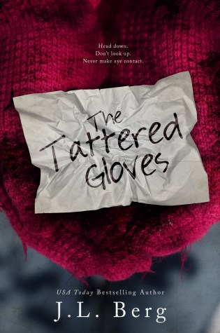 Release Day Launch with Excerpt & Giveaway: The Tattered Gloves by J.L. Berg @authorjlberg