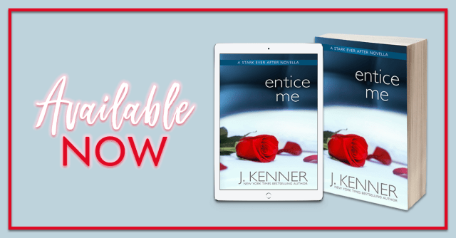 Blog Tour Review with Excerpt: Entice Me (A Stark Ever After Novella) by J. Kenner @juliekenner
