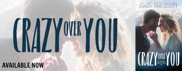 Blog Tour: Crazy Over You by Daisy Prescott @Daisy_Prescott  @InkSlingerPR