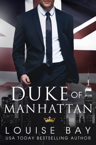 Release Day Blitz: Duke of Manhattan by Louise Bay @louisesbay @jennw23
