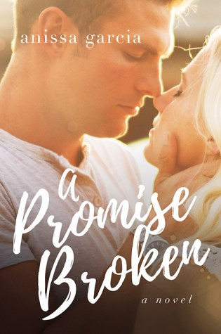 Cover Reveal: A Promise Broken by Anissa Garcia @AnissaGAuthor @Barclay_PR