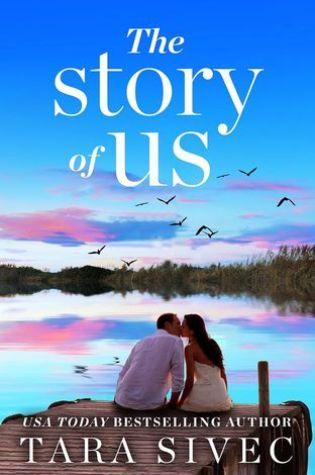 Release Day Blitz: The Stroy of Us by Tara Sivic @TaraSivec @ForeverRomance