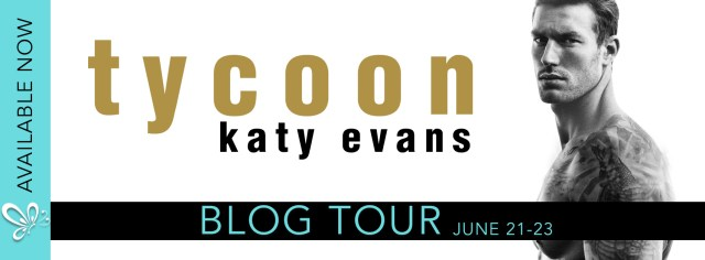 Promo Tour: Tycoon by Katy Evans @authorkatyevans @jennw23