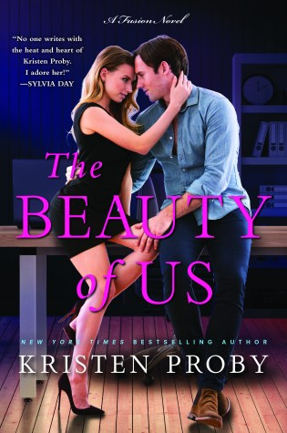 Review & Release Day Blitz: The Beauty of Us by Kristen Proby @Handbagjunkie @WmMorrowBooks @InkSlingerPR