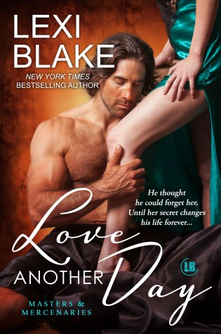 Release Day Blitz: Love Another Day Masters and Mercenaries Book 14 By Lexi Blake @authorlexiblake @InkSlingerPR