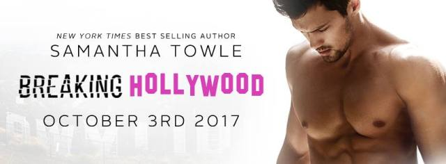 Release Day & Review: Breaking Hollywood by Samantha Towle @samtowlewrites