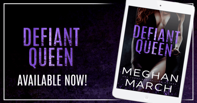 Blog Tour: Defiant Queen by Meghan March @Meghan_March @InkSlingerPR