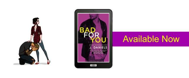 Review: Bad For You by J. Daniels @JDanielsbooks ‏@HachetteUS
