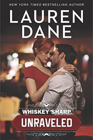 Review: Whiskey Sharp: Unraveled by Lauren Dane @laurendane @HarlequinBooks