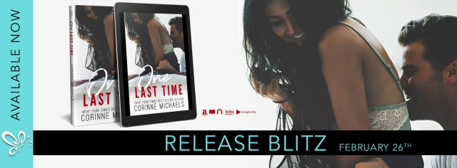 Release Day Blitz: One Last Time by Corinne Michaels @AuthorCMichaels ‏@jennw23