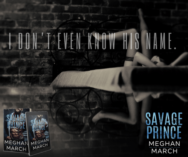 Release Day Blitz: Savage Prince by Meghan March @Meghan_March @InkSlingerPR